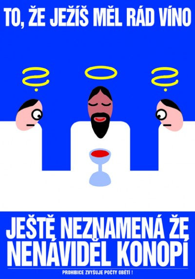"""the fact that Jesus liked wine doesn't necessarily mean he hated marihuana"", Cprint, 70 x 100 cm, 1998"