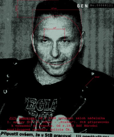"Jiří Komorous: since 1988 informer in reserve of the chief of the 1st administration of StB (4th section – ""Pražan""). Trained by the StB to be sent to France. In 1993 he became head of the National anti-drug central of the Czech Police., Cprint, 100x120 cm, 2000"