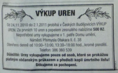 Výkup uren (URN BUYOUT), ad in local newspaper, Ceske Budejovice, 2010-2011